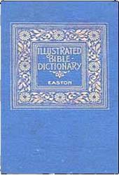 Easton's 1897 Bible Dictionary
