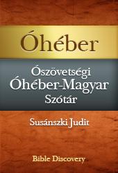 Ószövetségi Óhéber-Magyar Szótár BDB verzió