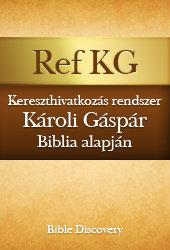 Kereszthivatkozás rendszer (Károli Gáspár Biblia alpján)